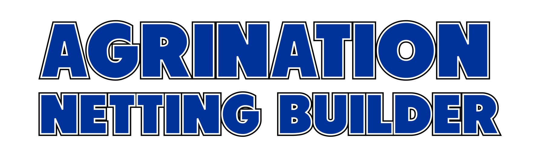 AGRINATION NETTING BUILDER CONTRACTOR